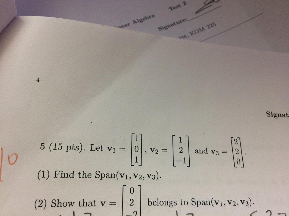 Solved: Test 2 Near Algebra Signature: Ou, KOM 225 4 Signa
