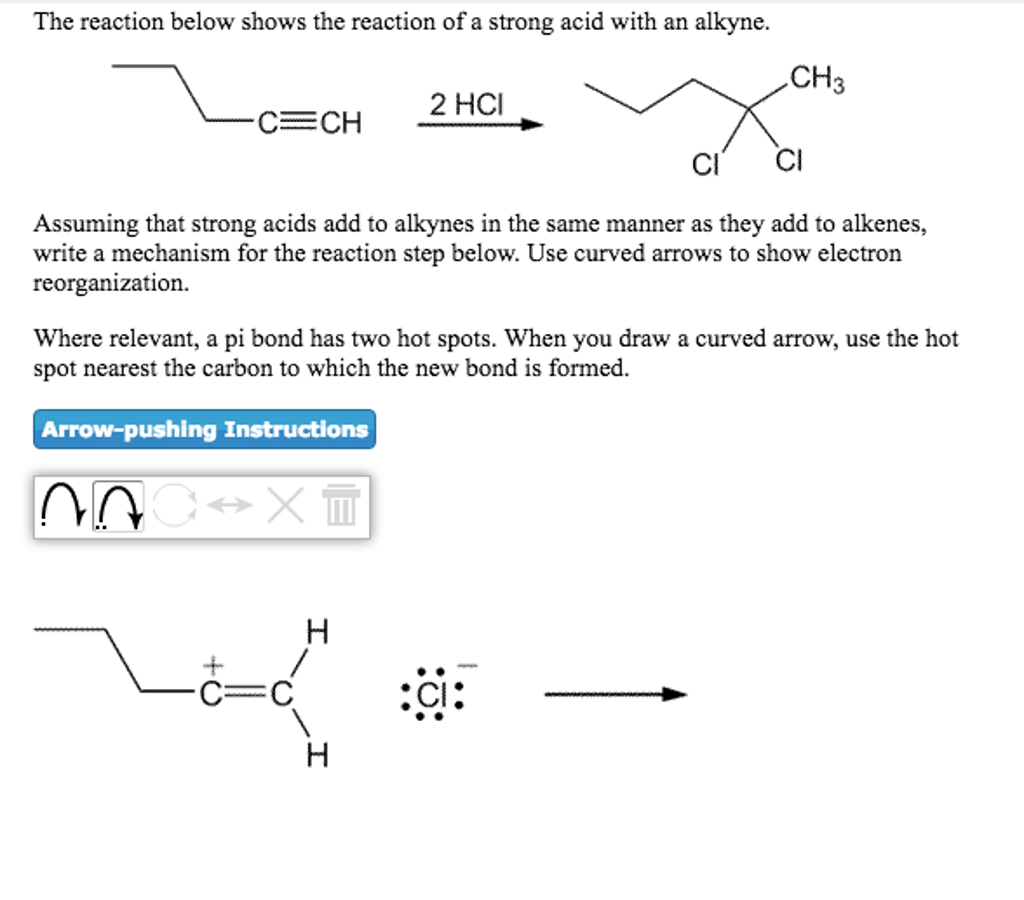 2754a321ec Question  The reaction below shows the reaction of a strong acid with an  alkyne. Assuming that strong acid.
