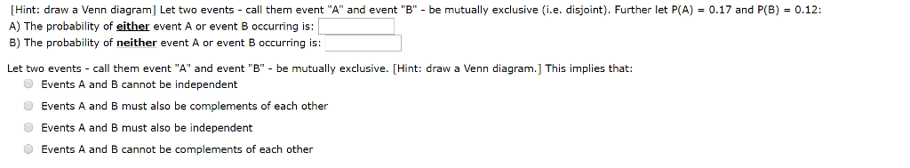Solved 012 Hint Draw A Venn Diagram Let Two Events C