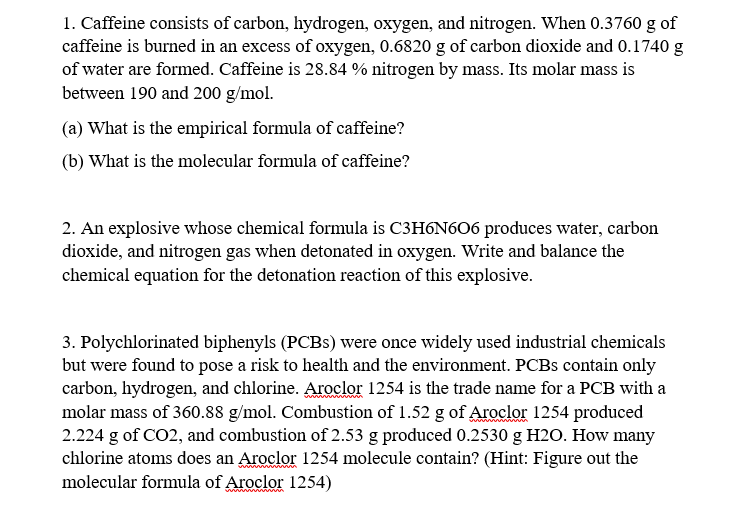1 Caffeine Consists Of Carbon Hydrogen Oxygen Chegg