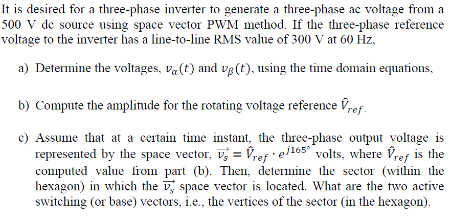 Solved: It Is Desired For A Three-phase Inverter To Genera