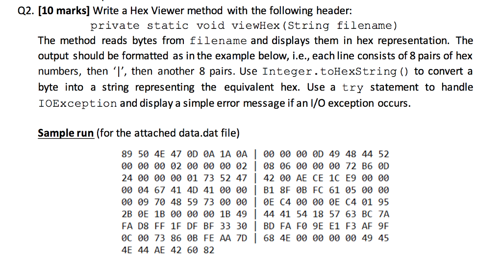 Solved: Q2  [10 Marks] Write A Hex Viewer Method With The