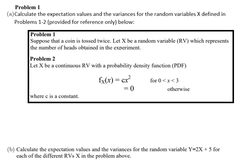 Solved: Problem 1 (a) Calculate The Expectation Values And