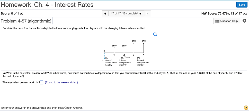 Solved consider the cash flow transactions depicted in th homework ch 4 interest rates score 0 of 1 pt problem 4 ccuart Choice Image