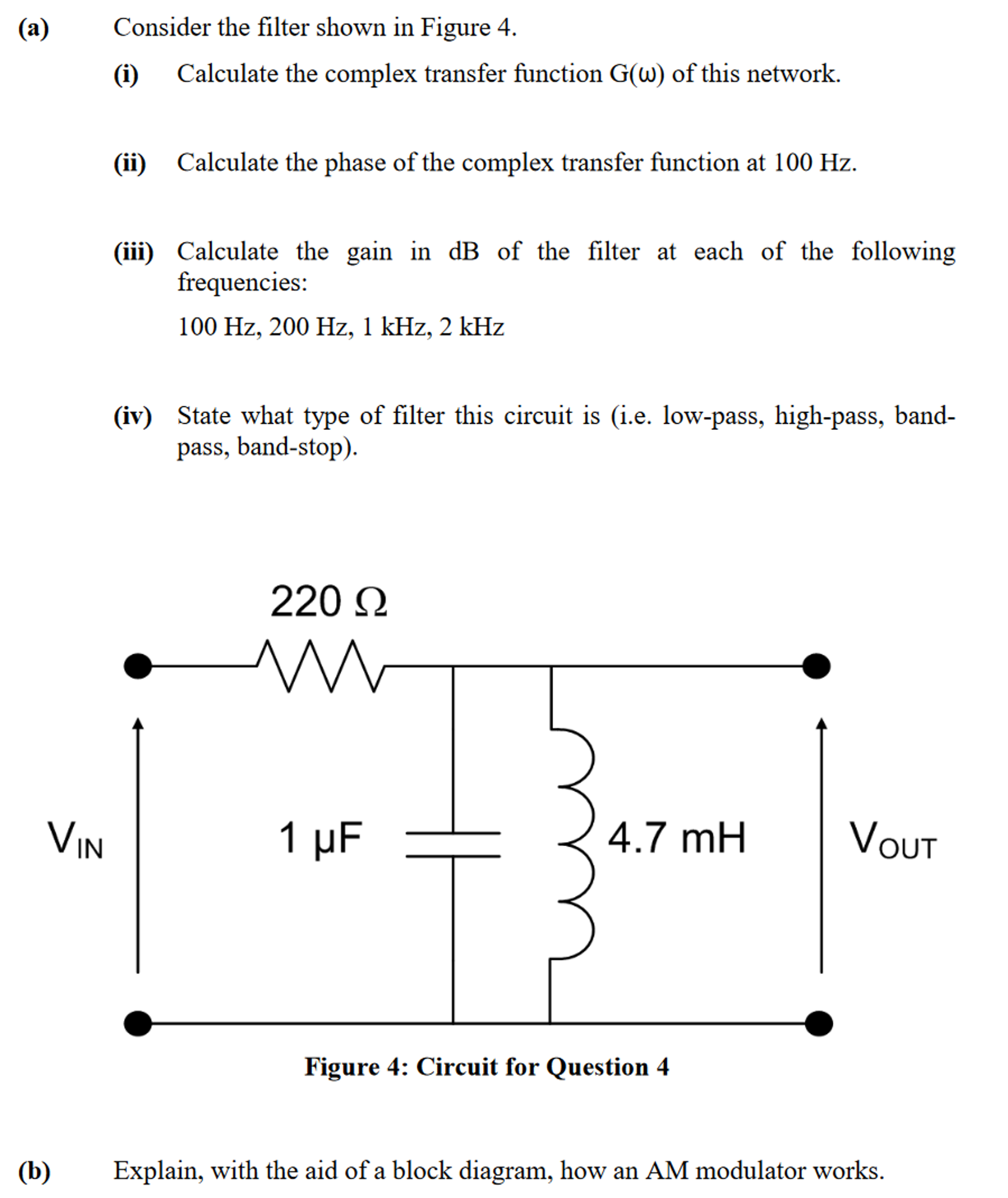 Solved: Consider The Filter Shown In Figure 4. (i) Calcula