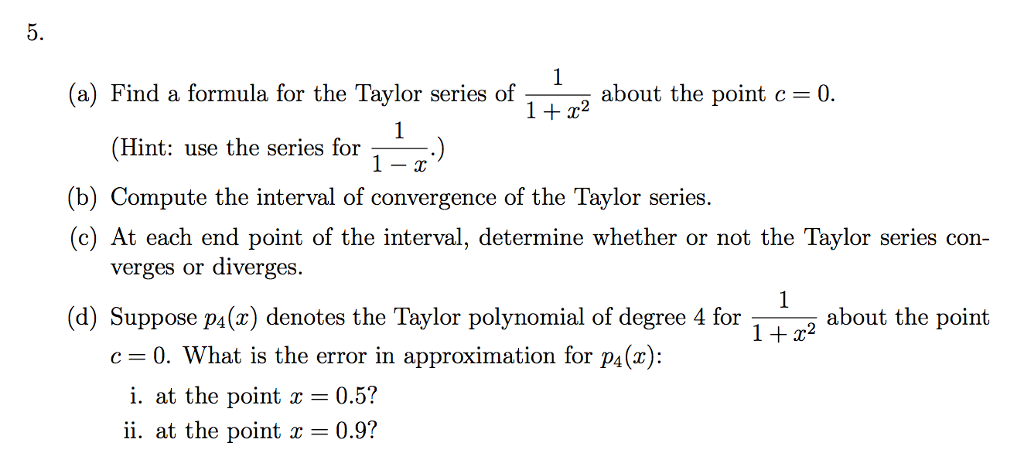 Solved A Find A Formula For The Taylor Series Of 11