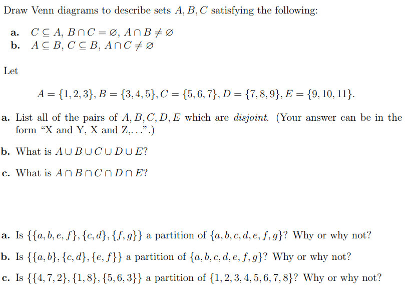 Solved Draw Venn Diagrams To Describe Sets A B C Satisf