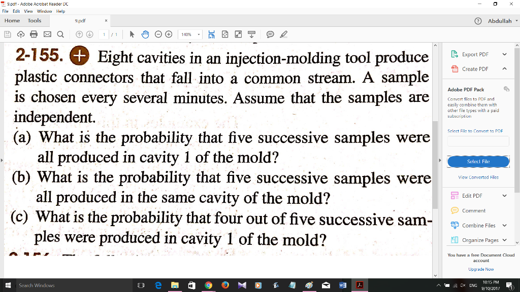 Solved: Eight Cavities In An Injection-molding Tool Produc