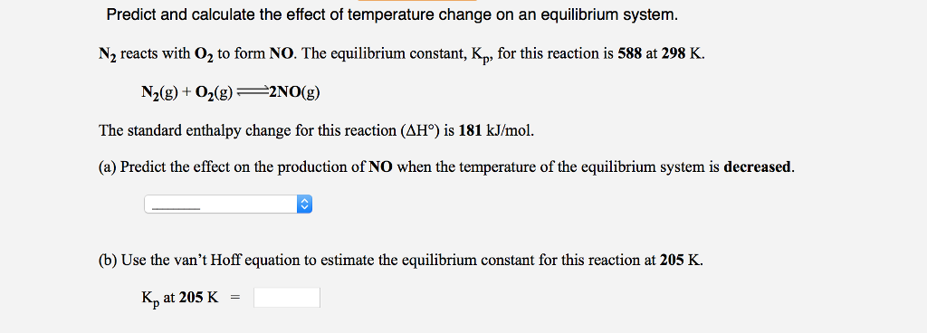 Solved Predict And Calculate The Effect Of Temperature Ch