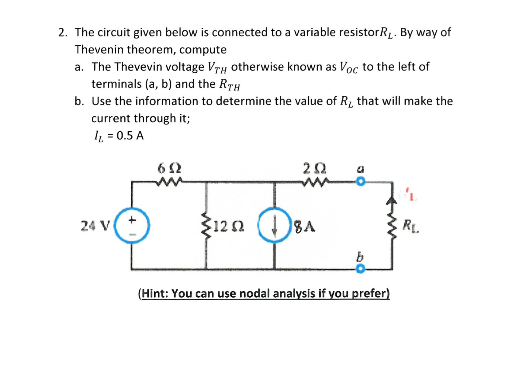 Solved The Circuit Given Below Is Connected To A Variable Diagram Resistor Question R L By Way Of Thevenin Theorem Comp