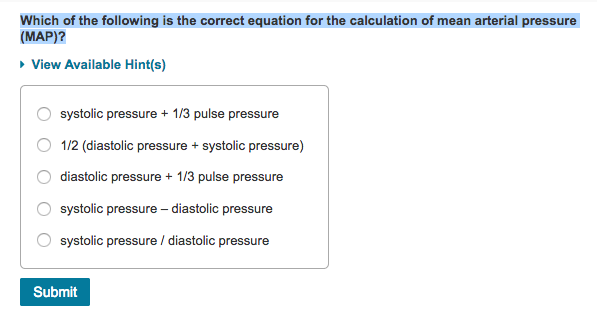 Solved: Which Of The Following Is The Correct Equation For ... on intracranial pressure, blood pressure, segmental arterial pressure, mean blood pressure, pulse pressure, pulmonary arterial pressure, korotkoff sounds, mean bp, mean pulse pressure chart, heart rate, arterial line pressure, human body temperature,