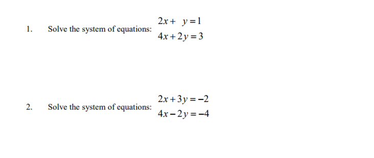 Solved 2x Y1 4x 2y 3 1 Solve The System Of Equatio