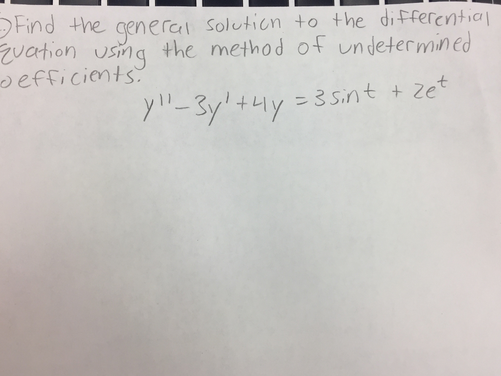 DEind the general Solution to the differential