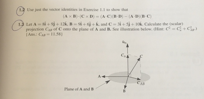 Use just the vector identities in Exercise 1.1 to