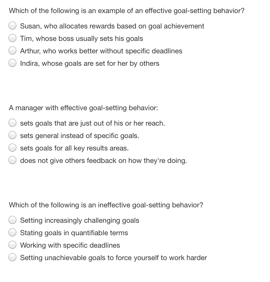 question which of the following is an example of an effective goal setting behavior susan who allocates