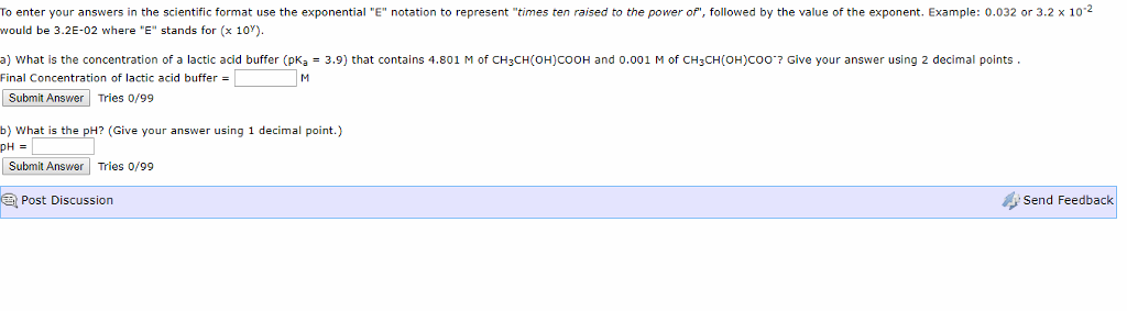 Solved To Enter Your Answers In The Scientific Format Use Chegg Com