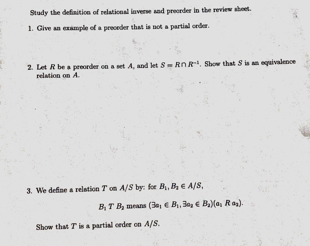 Question Study The Definition Of Relational Inverse And Preorder In Review Sheet 1 Give An Example