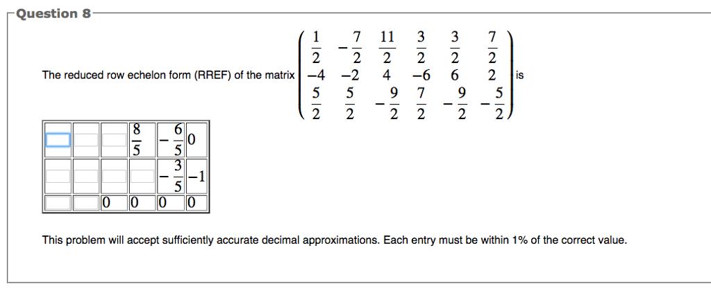 The Reduced Row Echelon Form (RREF) Of The Matrix ... | Chegg.com