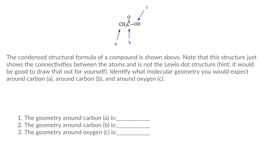 Solved 0 Ch3 Oh The Condensed Structural Formula Of A C