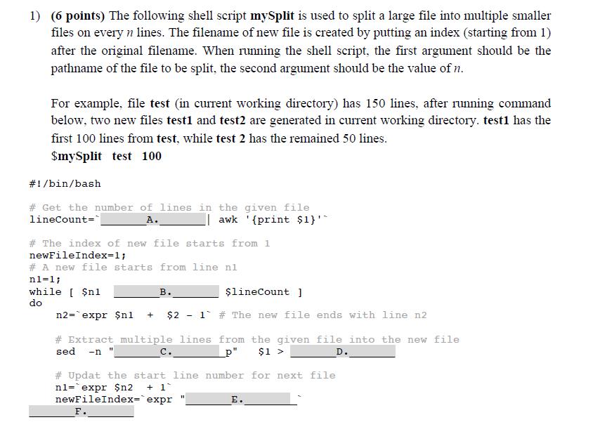 Solved: 1) (6 Points) The Following Shell Script MySplit I