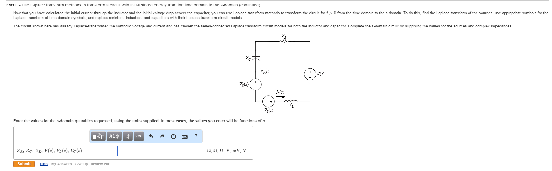 Solved Answer All Parts Of The Question Dont Care About Use Inductor In A Circuit Part F Laplace Transform Methods To Transfor