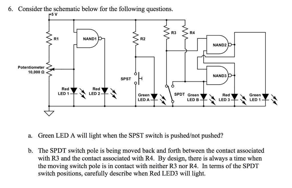 Solved: Consider The Schematic Below For The Following Que ...