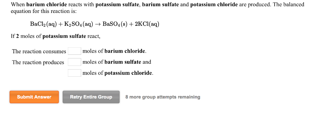 Solved When Barium Chloride Reacts With Potassium Sulfate