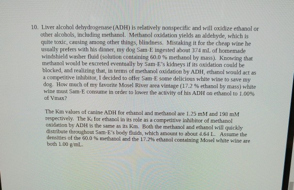 10 Liver Alcohol Dehydrogenase Adh Is Relativel