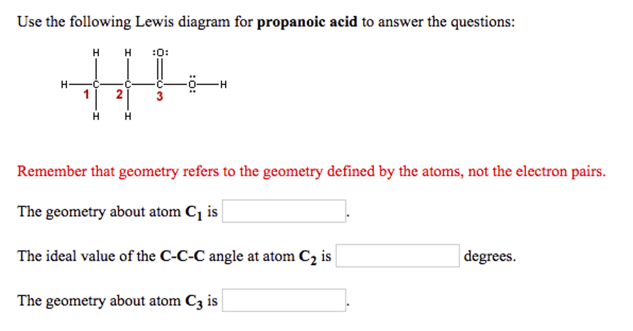 Solved  Use The Following Lewis Diagram For Propanoic Acid