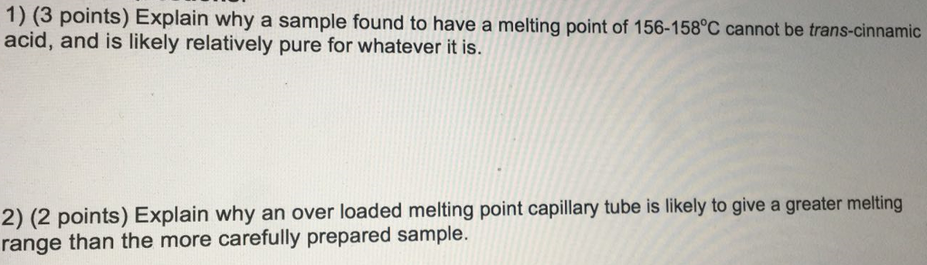 Chemistry archive october 09 2017 chegg 1 3 points explain why a sample found to have a melting point fandeluxe Images
