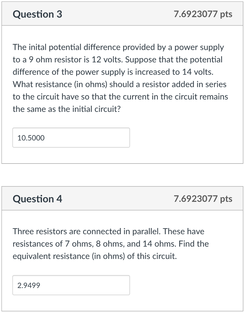 Solved Question 3 76923077 Pts The Inital Potential Diff Find Equivalent Resistance Re Of Circuit S Cheggcom Difference Provided By A Power Supply To 9