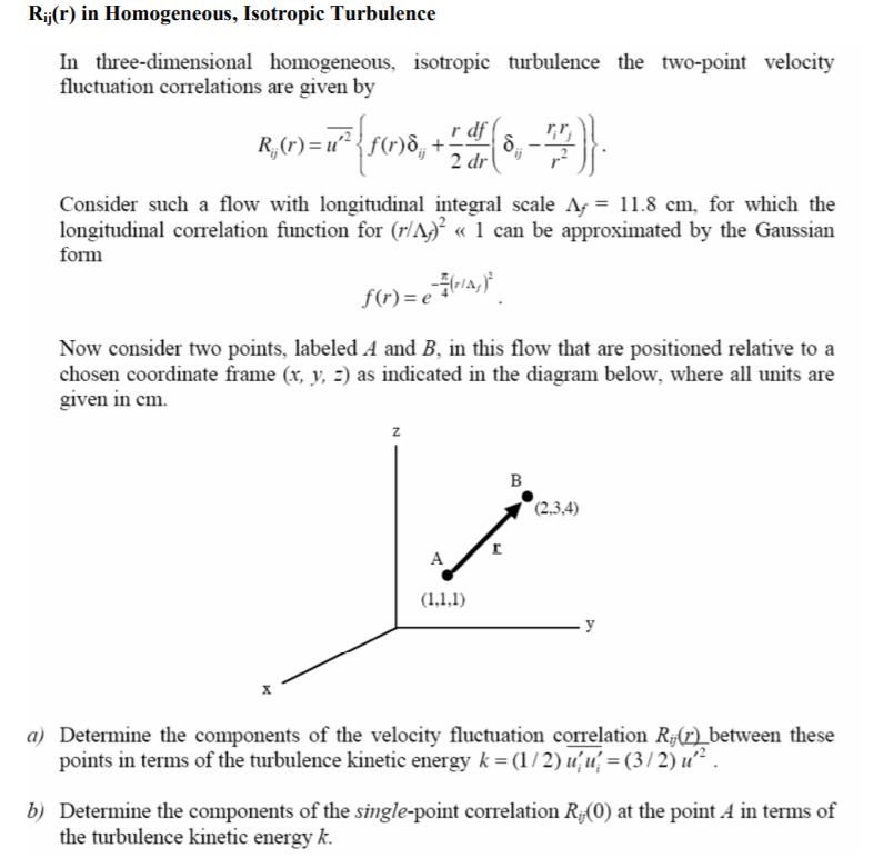 Rij(r) In Homogeneous, Isotropic Turbulence In Thr