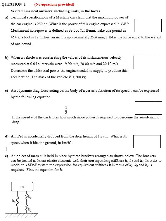 Solved: Write Numerical Answers, Including Units, In The B