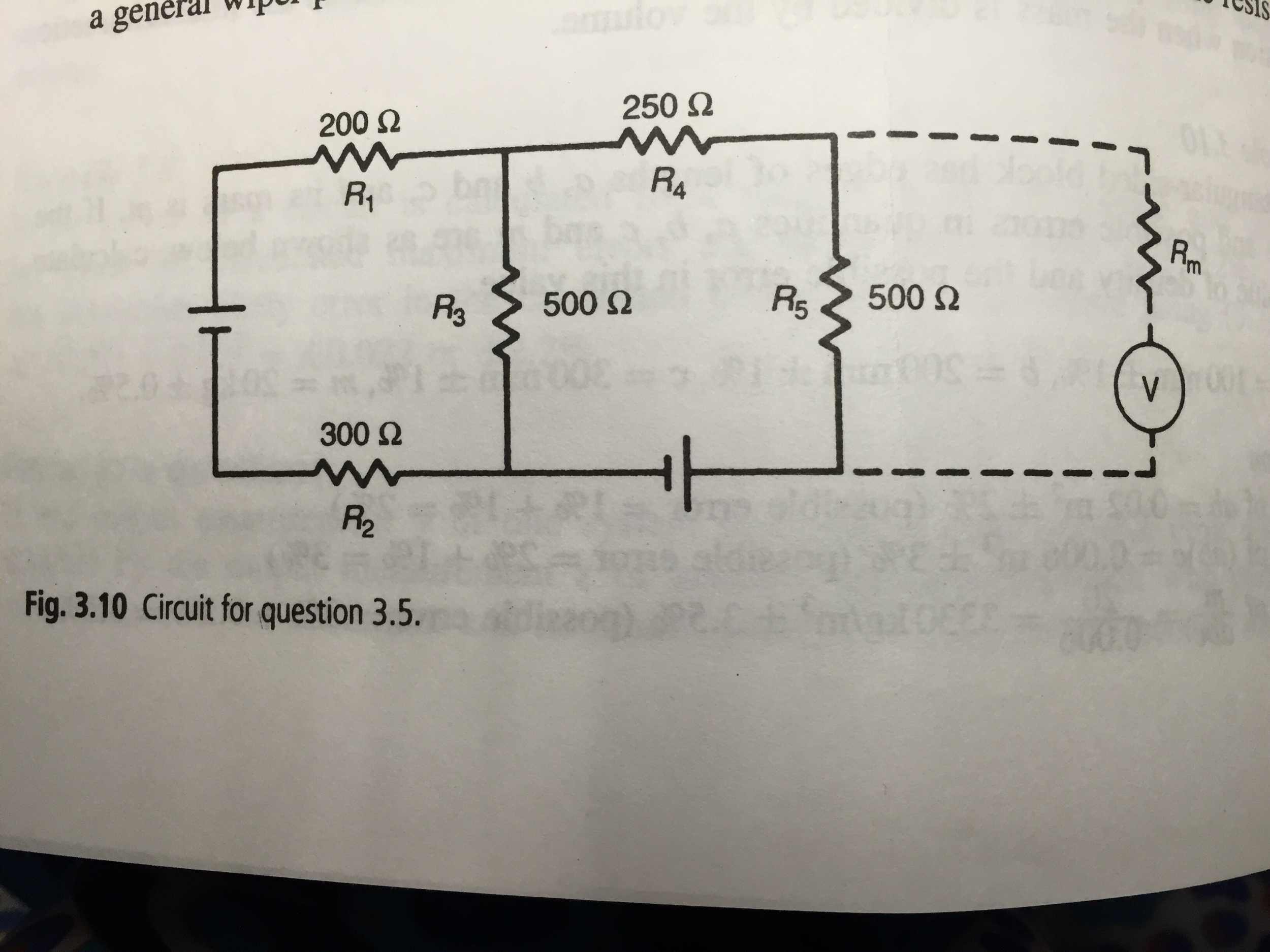 Solved 1 If The Instrument Measuring Output Voltages Resistance Measurement Circuit Diagram Voltage Across A R5 In Is To Be Measured By Voltmeter Connected It Has Internal Of 4750