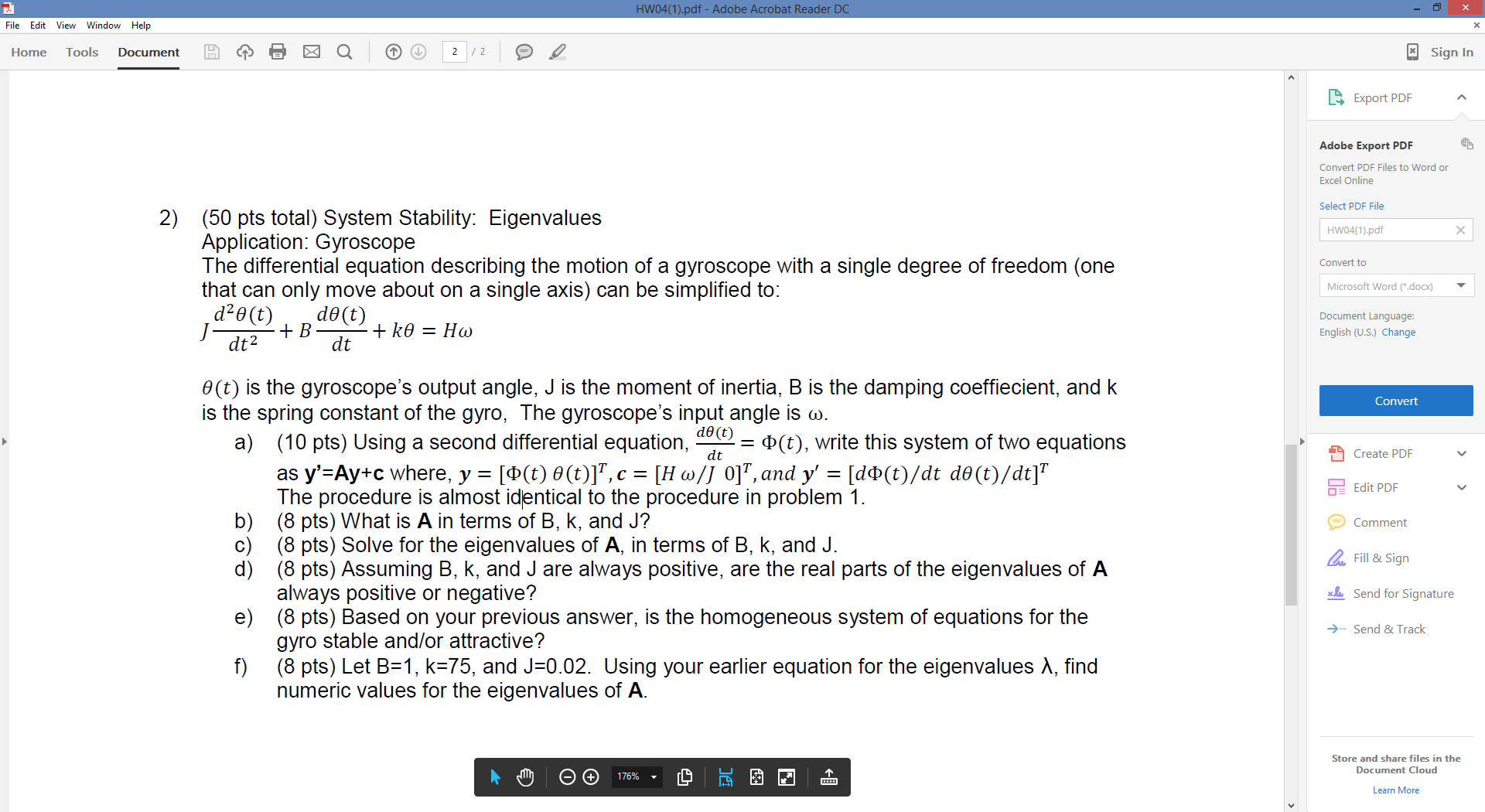 Solved: System Stability: Eigenvalues Application: Gyrosco