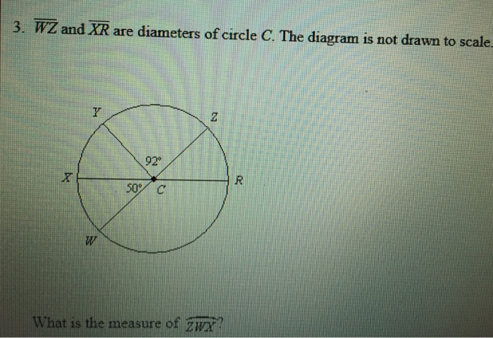 Solved wz and xr are diameters of circle c the diagram i question wz and xr are diameters of circle c the diagram is not drawn to scale what is the measure of zwx ccuart Image collections