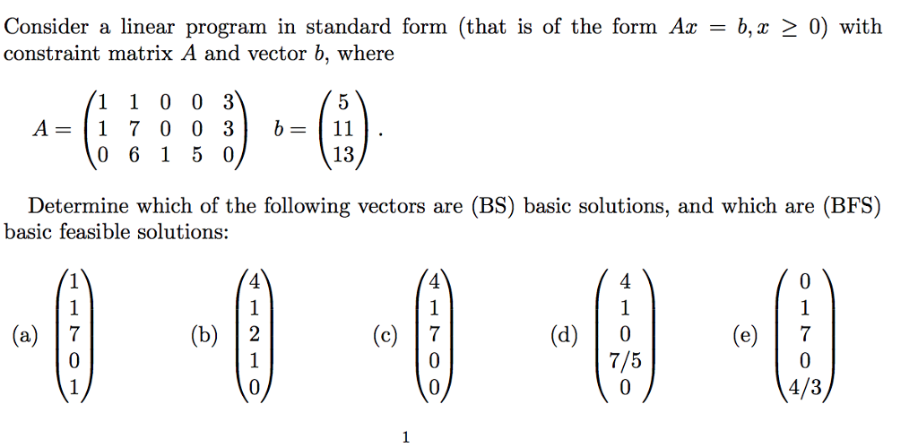 Solved Consider A Linear Program In Standard Form That I