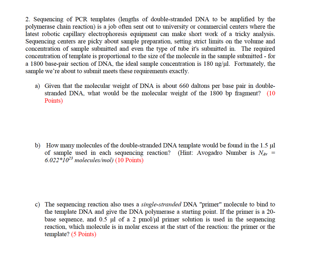 Solved: 2. Sequencing Of PCR Templates (lengths Of Double ...