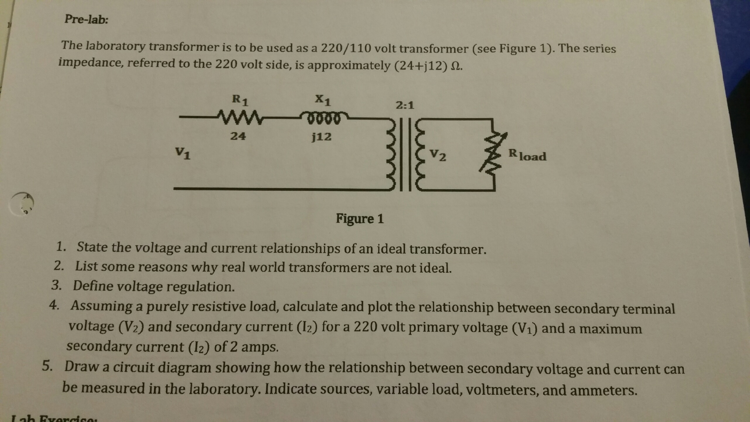 Solved Using The Circuit Provided Assuming A Purely Resi 230 Volt Schematic Wiring Diagram Pre Lab Laboratory Transformer Is To Be Used As 220 110