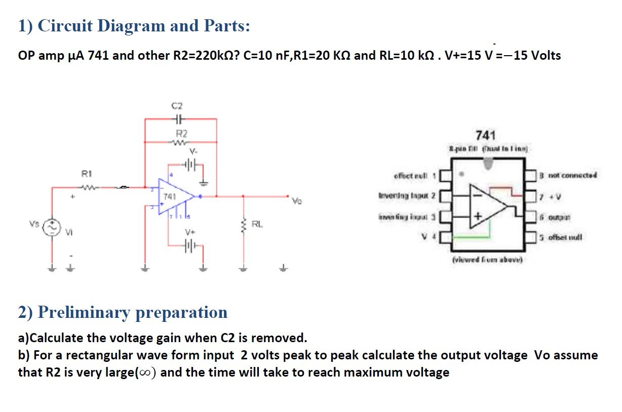 Solved Op Amp Mua 741 And Other R2220k Ohm C10 Nf R1 Circuit Diagram Of