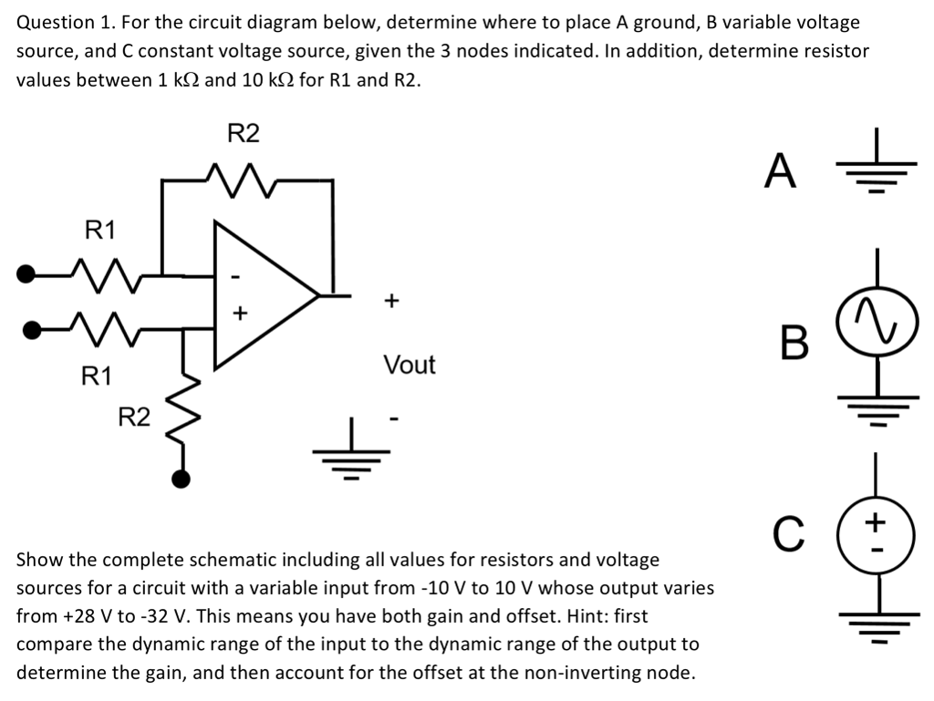 For the circuit diagram below, determine where to place A ground,