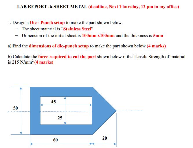 Solved: LAB REPORT -6-SHEET METAL (deadline, Next Thursday