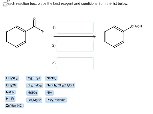 In each reaction box, place the best reagent from