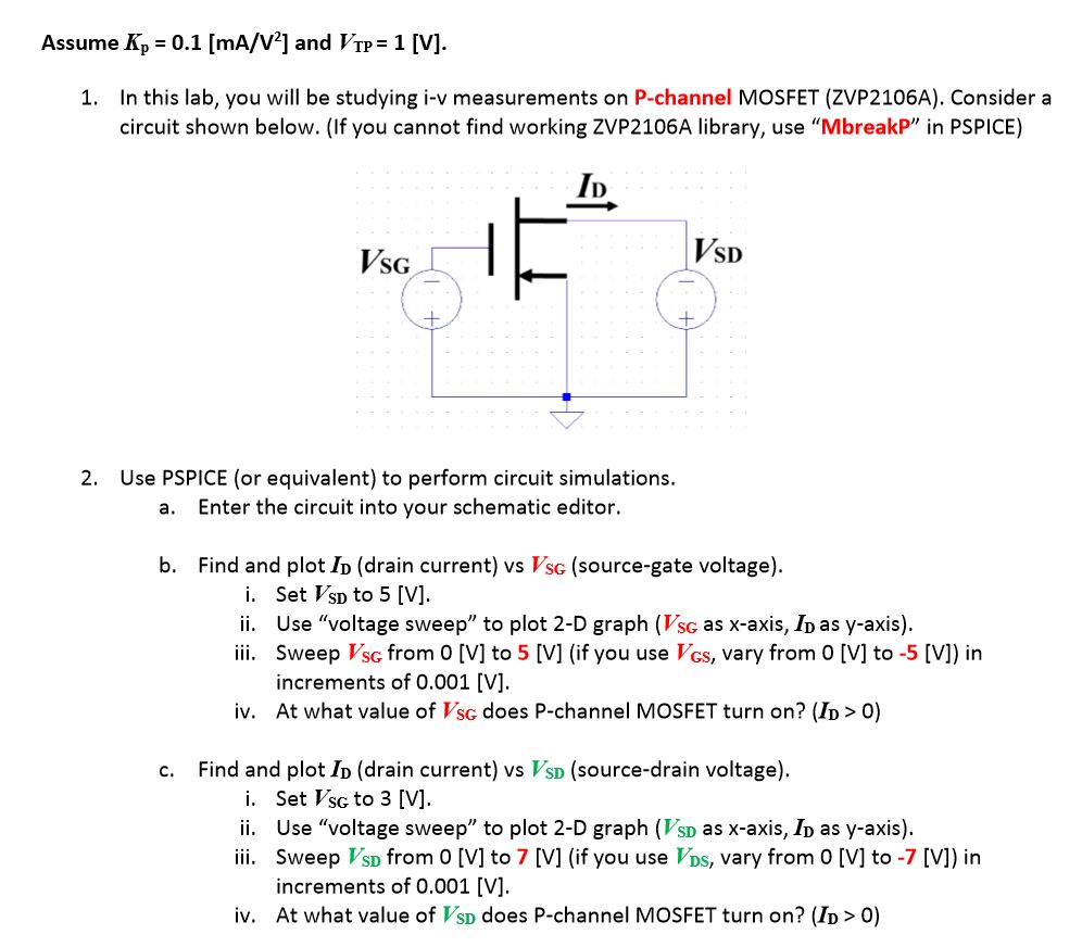 Solved Assume Kp 01 Ma V And V1 1 In This P Channel Mosfet Circuit Diagram Question Lab You Will Be Studying I Measurements On