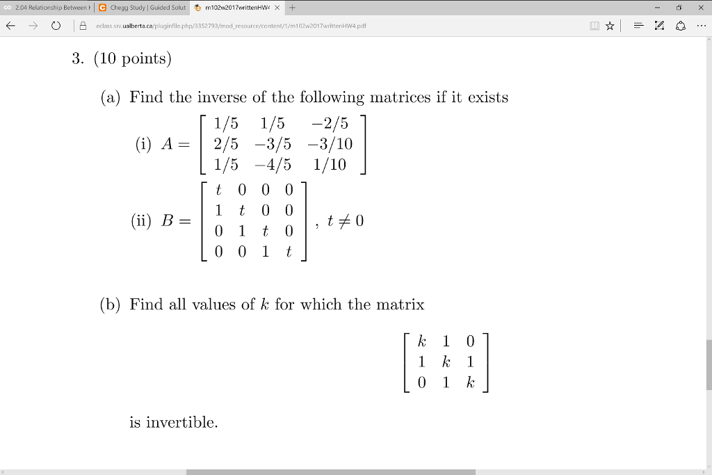 Solved: Find The Inverse Of The Following Matrices If It E
