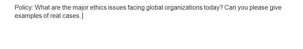 Solved What Are The Major Ethics Issues Facing Global Org