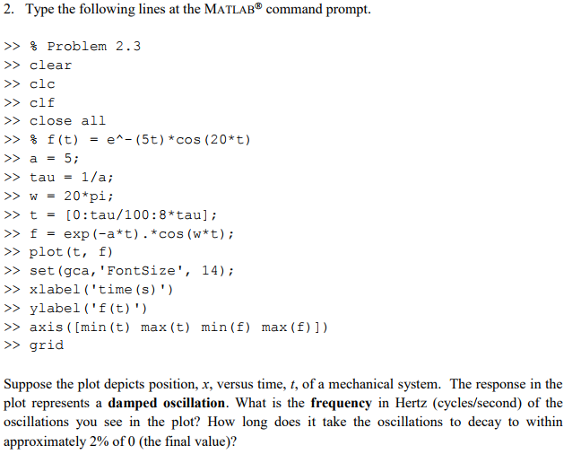 Solved: 2  Type The Following Lines At The MATLAB Command
