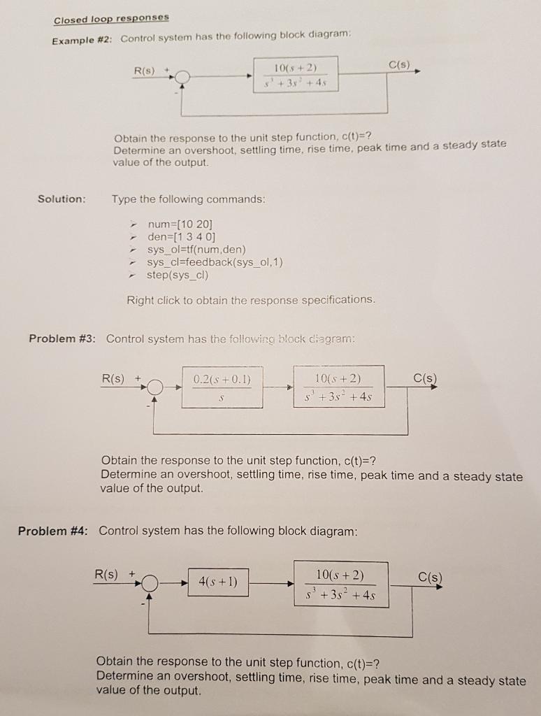 Closed loop responses Example #2: Control system has the following block  diagram: C