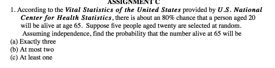 Solved: ASSIGNMENTC 1  According To The Vital Statistics O