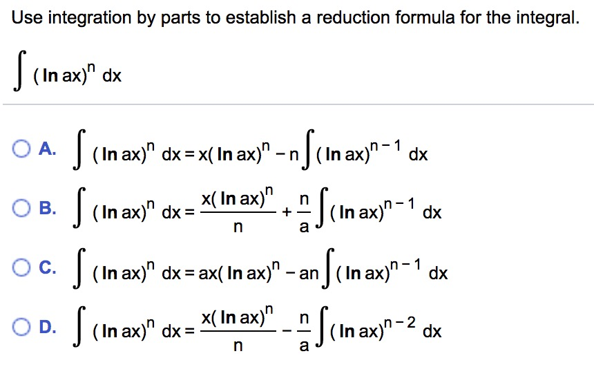 Solved: Use Integration By Parts To Establish A Reduction